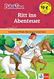 Bibi und Tina Ritt ins nächste Abenteuer!: 4 spannende Pferde-Abenteuer in einem Band. Mit Hufeisen-Quiz. (Lesen lernen mit Bibi und Tina)