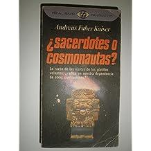SACERDOTES O COSMONAUTAS