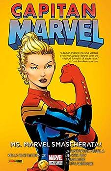 Capitan Marvel: Ms. Marvel Smascherata! (Capitan Marvel (2012)) di [DeConnick, Kelly Sue, Sebela, Christopher]
