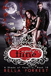 A Shade of Vampire 10: A Spell of Time: Volume 10 by Bella Forrest (2015-02-23)