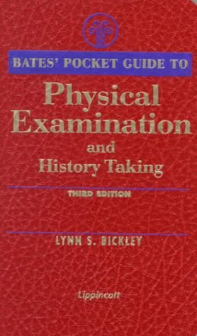 Bates' Pocket Guide to Physical Examination and History Taking by Lynn S. Bickley (1999-11-01)