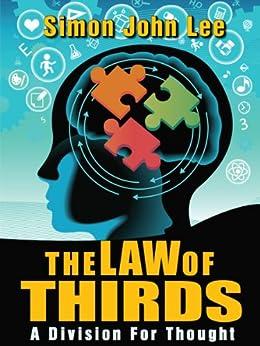 The Law of Thirds (English Edition) par [Lee, Simon John]
