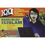 XXI N° 6, PRINTEMPS 2009 : Dans le bleu de l'Islam