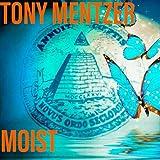 Moist [Explicit]