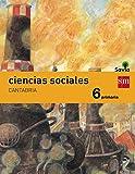 Ciencias sociales. 6 Primaria. Savia. Cantabria - 9788467575712