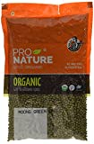 #1: Pro Nature 100% Organic Moong Green Whole, 1kg