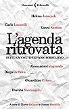 L'agenda ritrovata: Sette racconti per Paolo Borsellino (L'agenda ritrovata)