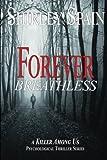Forever Breathless: Volume 4 (A Killer Among Us)