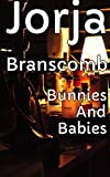 Bunnies And Babies (English Edition)