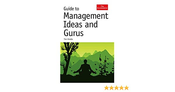 Guide to Management Ideas and Gurus (Economist): Amazon.de: Tim ...