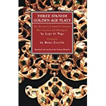 Three Spanish Golden Age Plays: The Duchess of Amalfi's Steward; The Capulets and Montagues; Cleopatra (Play Anthologies) by Gwynne Edwards (2005-02-24)