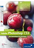 Adobe Photoshop CS3: Die Workshops für Einsteiger (Galileo Design)