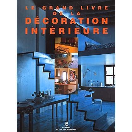 Grand livre de la décoration intérieure