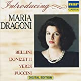 Maria Dragoni: Arias from Bellini, Donizatti, Verdi, Puccini (Arr. for Voice and Piano)