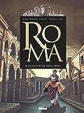 Roma - Tome 04: La chair de mon sang