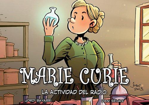 Marie Curie. La Actividad Del Radio (Cientificos)