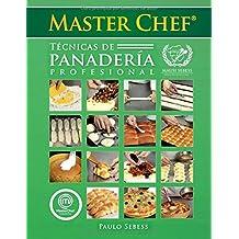 Técnicas de Panadería Profesional Master Chef: Mausi Sebess