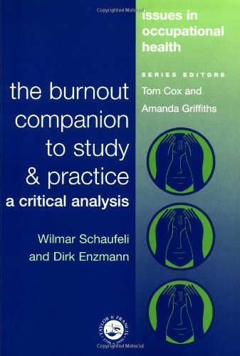 The Burnout Companion To Study And Practice: A Critical Analysis (Issues in Occupational Health) by Wilmar Schaufeli (1998-11-19)