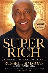 [ [ SUPER RICH: A GUIDE TO HAVING IT ALL BY(SIMMONS, RUSSELL )](AUTHOR)[PAPERBACK]