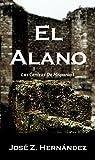Image de El Alano: Las Cenizas de Hispania
