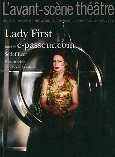 Lady First Suivi de E-Passeur.Com