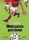 Minha Paixão Pelo Futebol (Em Portuguese do Brasil)