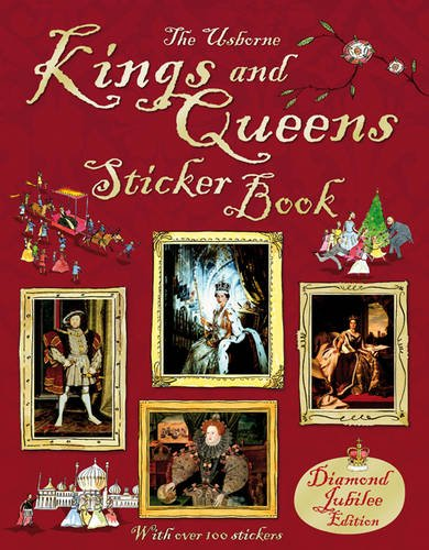 Kings and Queens Sticker Book (Usborne Sticker Books) (Sticker Information Books)