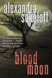 Blood Moon (The Huntress/FBI Thrillers) by Alexandra Sokoloff (2015-02-24)