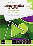 La matematica a colori. Ediz. verde. Per le Scuole superiori: 5