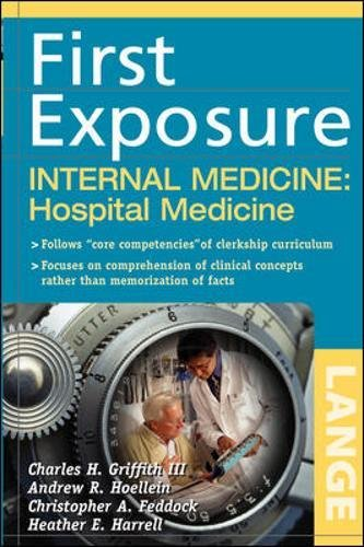 First Exposure to Internal Medicine: Hospital Medicine (LANGE First Exposure)