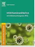 Die Heilpraktiker-Akademie. Infektionskrankheiten: mit Infektionsschutzgesetz (IfSG)