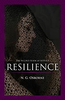 Resilience: The Second Book of Refuge by [Osborne, N. G.]