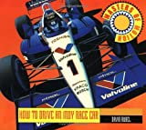 How to Drive an Indy Race Car (Masters of Motion) by David Rubel (1994-12-31)