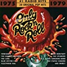 Only Rock'n Roll:[#1 Radio Hit