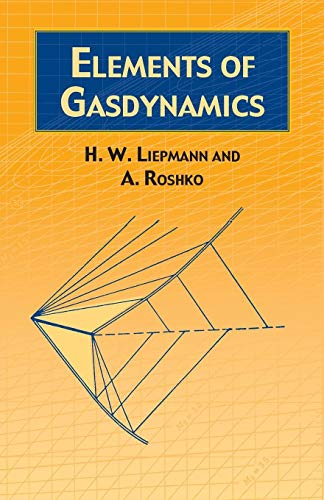 Elements of Gas Dynamics (Dover Books on Aeronautical Engineering) (Statik Engineering)