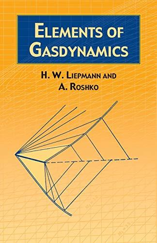 Elements of Gas Dynamics (Dover Books on Aeronautical Engineering) (Engineering Statik)