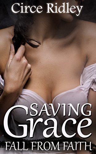 Fall From Faith: Saving Grace (Historical First Time Spanking Erotica)
