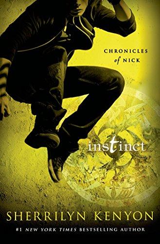 Instinct: Chronicles of Nick (Chronicles of Nick Book 6) por Sherrilyn Kenyon