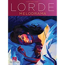 Melodrama -For Piano, Voice & Guitar-: Noten, Songbook für Klavier, Gesang, Gitarre (Piano, Vocal, Guitar Artist Songbook)