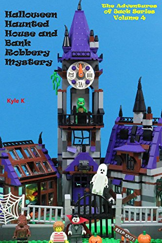 Halloween Haunted House and Bank Robbery Mystery (The Adventures of Jack Series Book 4) (English Edition) (Halloween Lego Vampire)