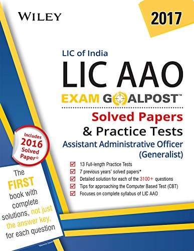 Wiley's LIC of India Assistant Administrative Officer (LIC AAO) (Generalist) Exam Goalpost: Solved Papers & Practice Tests