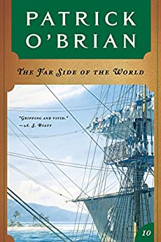 The Far Side of the World (Vol. Book 10)  (Aubrey/Maturin Novels) di [O'Brian, Patrick]