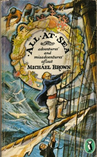 All at sea : adventures and misadventures afloat