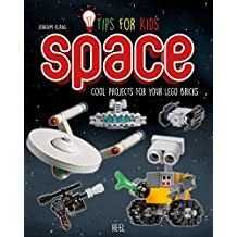 Tips for kids: SPACE: Cool projects for your bricks (Lego Tips)