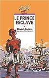 Le Prince esclave