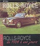 Rolls-Royce de 1904 à nos jours
