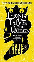 Long Live the Queen: Book 3 of the Immortal Empire