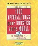1000 affirmations pour booster votre moral