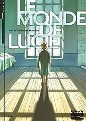 Le monde de Lucie, Tome 1 :