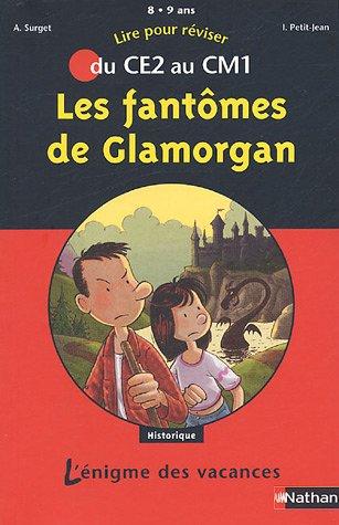 Les fantômes de Glamoran : Du CE2 au CM1 par (Broché - Apr 8, 2005)